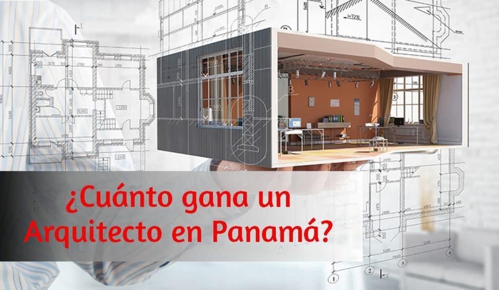 cuanto gana un arquitecto en panama