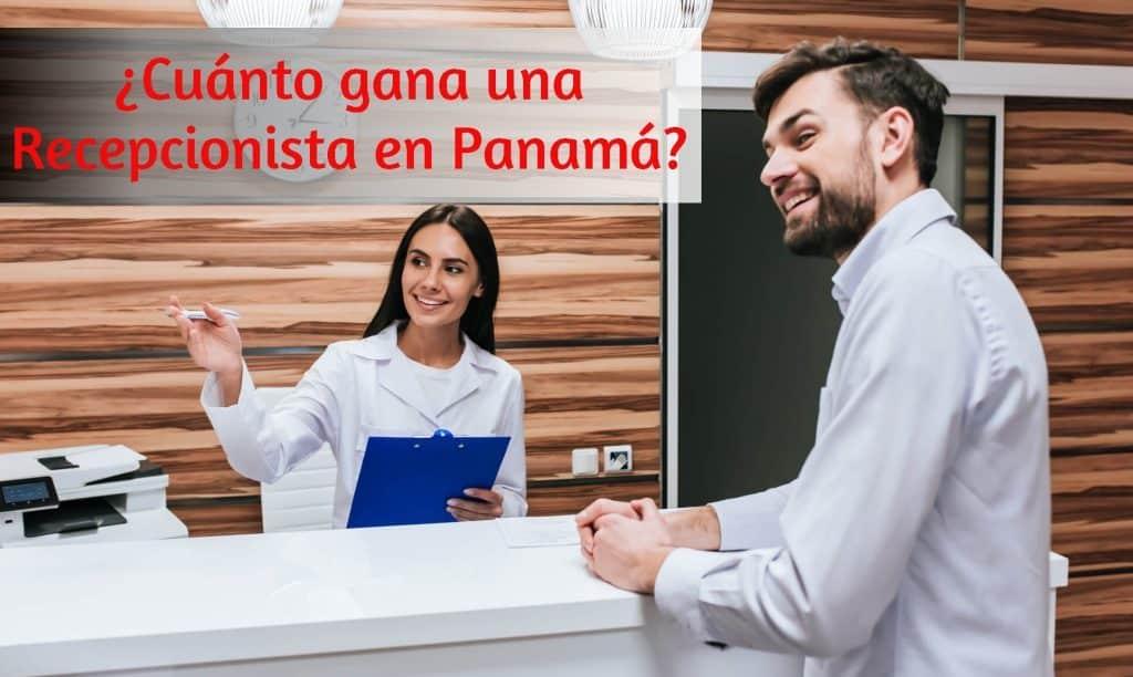 cuanto gana una recepcionista en Panama